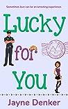 Lucky for You (Marsden #3)