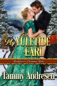 My Yuletide Earl (A Wallflower's Christmas Wish Book 2)
