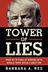 Tower of Lies: What My 18 Years of Working with Donald Trump Reveals About Him