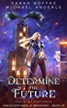 Determine the Future (The Exceptional S. Beaufont #10)
