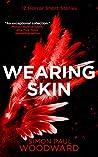 Wearing Skin (Wearing Horror #1)