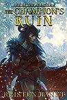 The Champion's Ruin (Age of the Andinna Book 6)