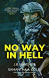 No Way in Hell: Part 1 (Steel Corps/Trident Security Crossover, #1)
