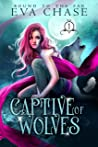 Captive of Wolves (Bound to the Fae, #1)