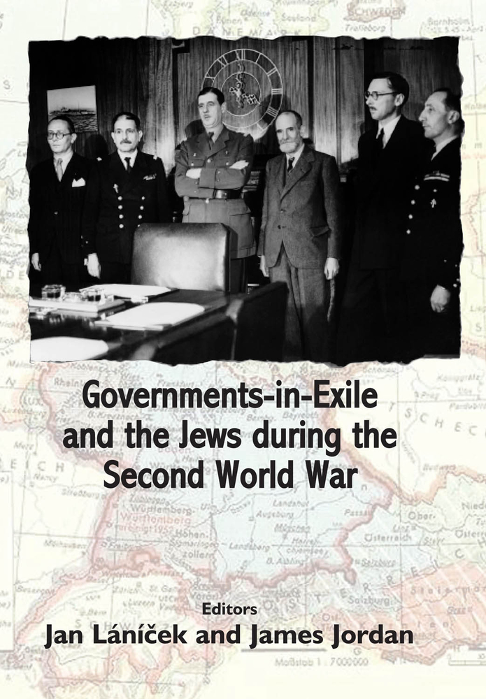 Governments-in-Exile and the Jews during the Second World War