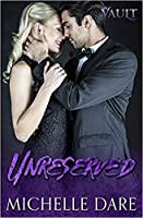 Unreserved (The Vault #2)