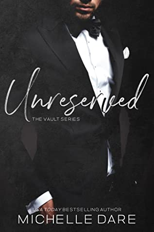 Unreserved (The Vault, #2)