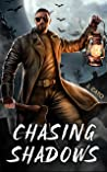 Chasing Shadows (The Ghost Hunter Chronicles, #1)