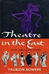 Theatre In The East: A Survey of Asian Dance and Drama