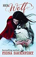 Her Wolf  (Shifted Love #1)