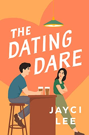 The Dating Dare (A Sweet Mess, #2) by Jayci Lee