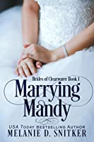 Marrying Mandy (Brides of Clearwater #1)