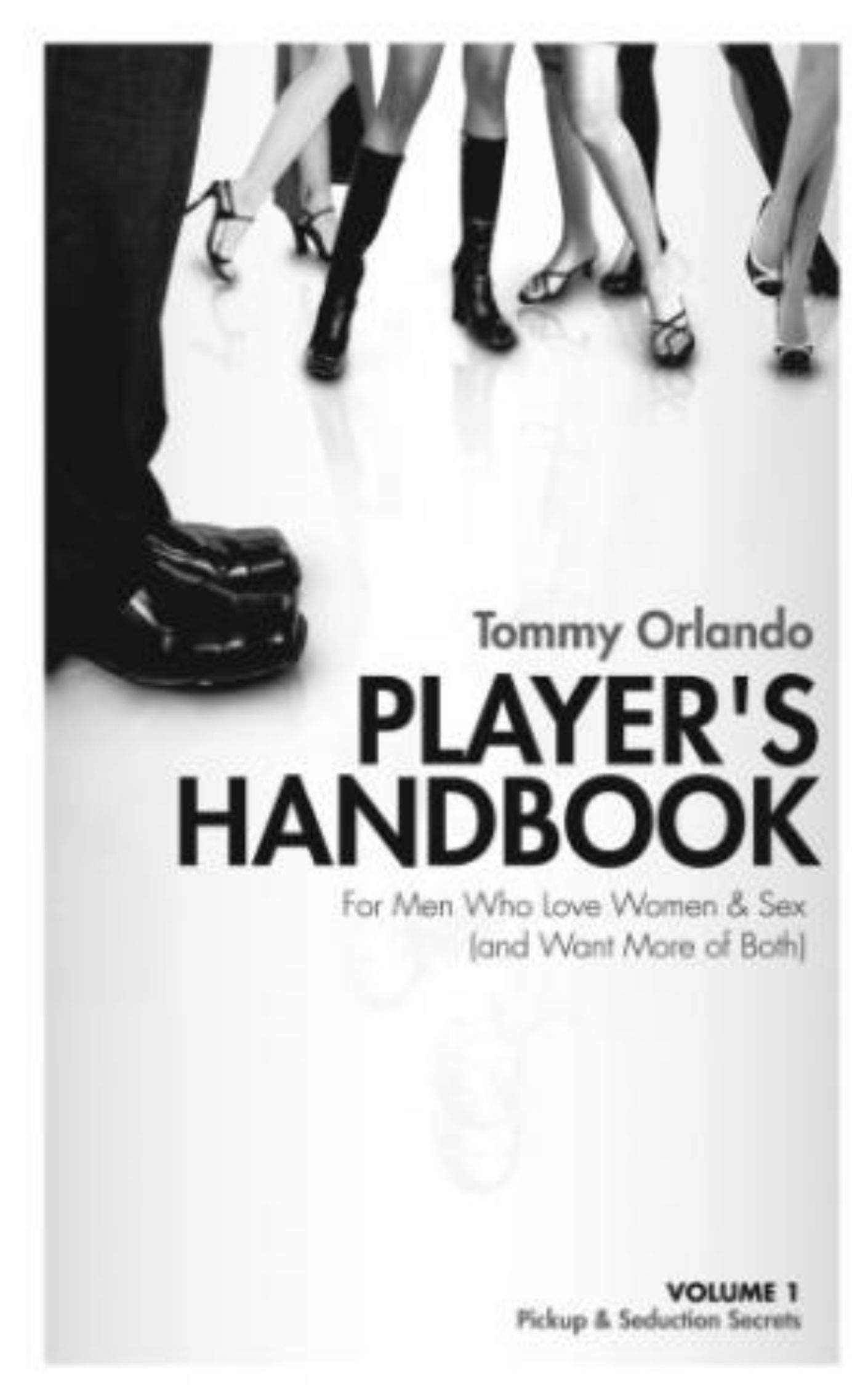 Handbook Volume 20   Pickup and Seduction Secrets for Men Who Love ...