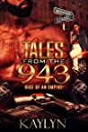 Tales From The 943: Rise Of An Empire