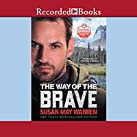 The Way of the Brave (Global Search and Rescue, #1)