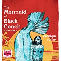 The Mermaid of Black Conch: A Love Story