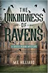 The Unkindness of...