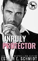 Unruly Protector (Cocky Hero Club)