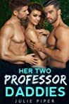 Her Two Professor Daddies: New Adult Menage Romance
