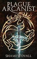 Plague Arcanist (4) (Frith Chronicles)