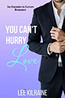 You Can't Hurry Love (The Cates Brothers, #5)