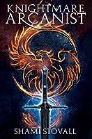 Knightmare Arcanist (1) (Frith Chronicles)