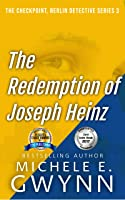The Redemption of Joseph Heinz
