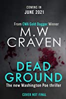 Dead Ground (Washington Poe Book 4)