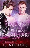The Vet's Christmas Familiar (Familiar Mates, #4)