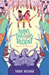 Twins Traitors and the Trident