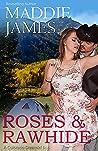 Roses & Rawhide  (Colorado Dreamin', #1)