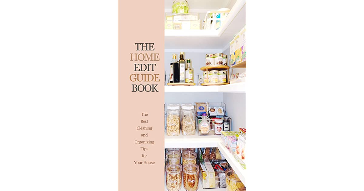 The Home Edit Guide Book The Best Cleaning And Organizing Tips For Your House Great Gift For Women By Jessica Naone