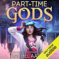 Part-Time Gods (DFZ, #2)