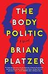 The Body Politic: A Novel