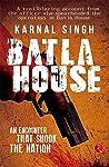 Batla House: An Encounter That Shook the Nation