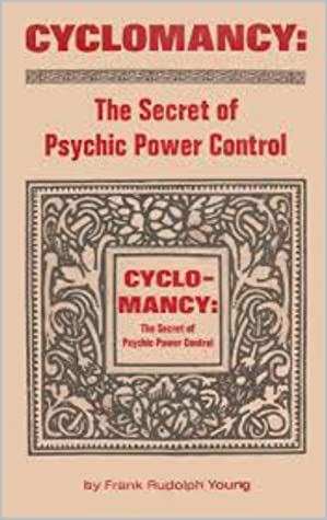 Cyclomancy: The Secret of Psychic Power Control EBOOK PDF