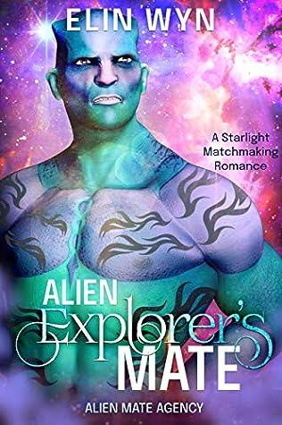 Alien Explorer's Mate (Alien Mate Agency #1)
