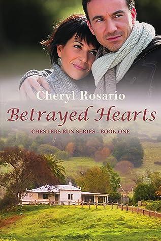 Betrayed Hearts by Cheryl Rosario