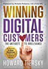 Winning Digital Cuistomers: The Antidote to Irrelevance