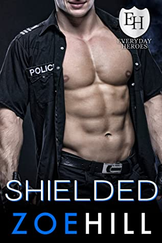 Shielded (The Everyday Heroes World)
