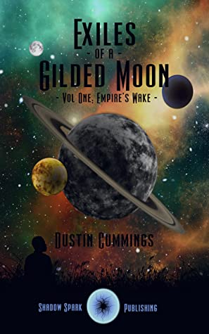 Empire's Wake (Exiles of a Gilded Moon #1)