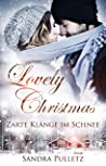 Lovely Christmas: Zarte Klänge im Schnee