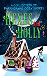 Hexes and Holly