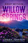 Deep Within Willow Springs