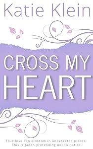 Cross My Heart (Cross My Heart, #1)
