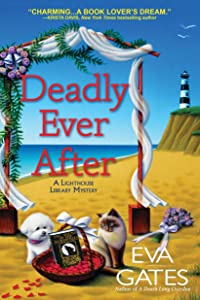 Deadly Ever After (Lighthouse Library Mystery, #8)