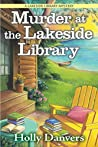 Murder at the Lakeside Library (A Lakeside Library Mystery, #1)