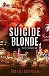 Suicide Blonde: Three Novellas
