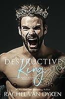 Destructive King (Mafia Royals, #3)