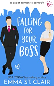 Falling for Your Boss (Love Clichés, #2)